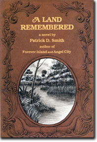 Standard Version of A Land Remembered, by Patrick D. Smith